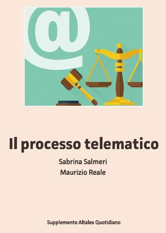 ebook il processo telematico di maurizio reale e sabrina salmeri